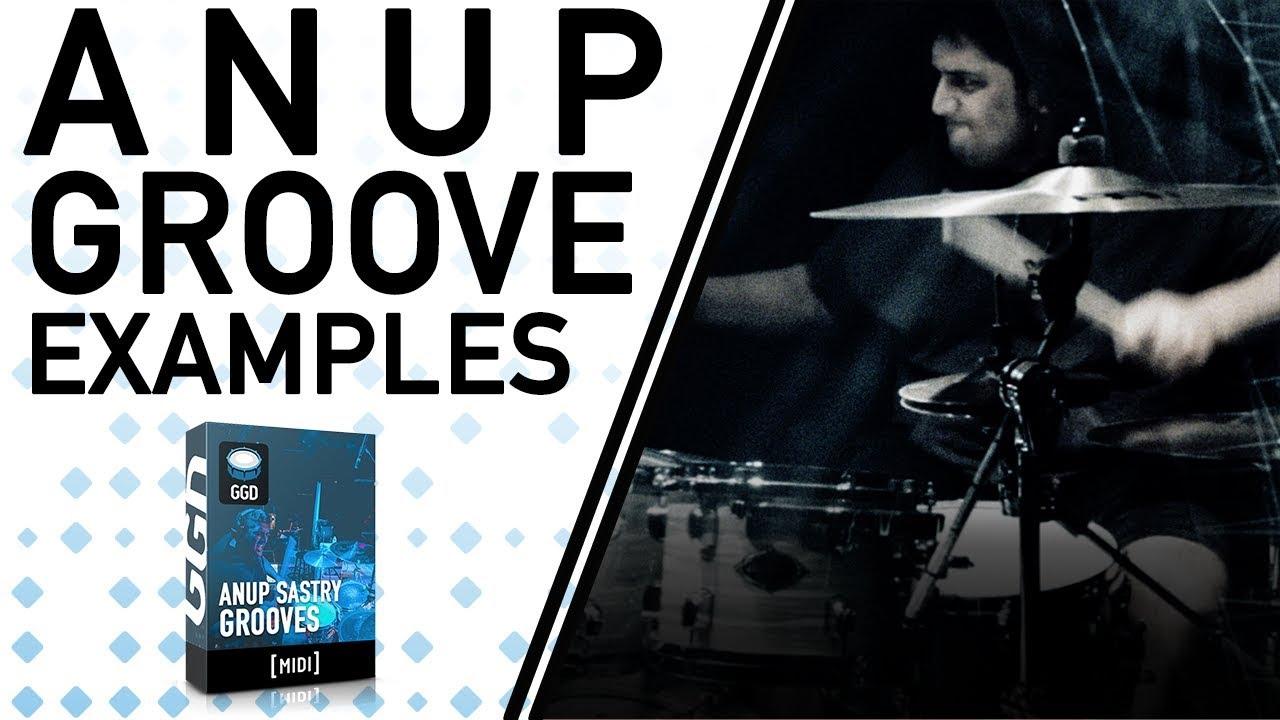 Getgood Drums Anup Sastry Groove Pack - Midi Pack Examples