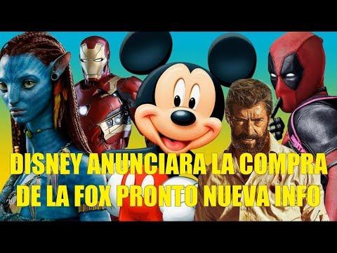 Disney Anunciara la Compra de la FOX Pronto Nueva Información