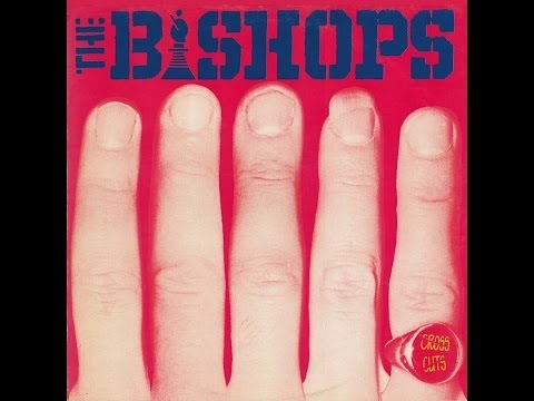 THE BISHOPS- CROSS CUTS (FULL ALBUM)