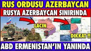 SON DAKİKA : RUSYA AZERBAYCAN SINIRINA GELDİ    ERMENİSTAN'A TRUMP'TAN DESTEK   AZERBAYCAN SON DURUM
