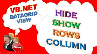 VB.NET DataGridView -  Hide and Show Rows and Columns Dynamically on Button Click