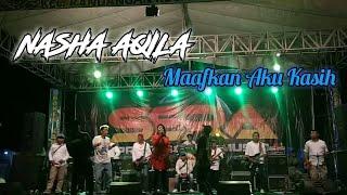 Nasha Aqila (SERA) - Maafkan Aku Kasih Live Kandangan-Benowo-Surabaya