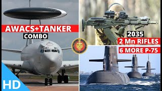 Indian Defence Updates : IAF AWACS-Tanker Combo,2Mn Rifles At $12 Bn,6 More Scorpenes,62 C-295 Delay