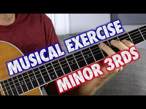 Musical Guitar Exercise: Minor Thirds