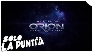 MASTER OF ORION | La vuelta de un clásico, un juegazo!