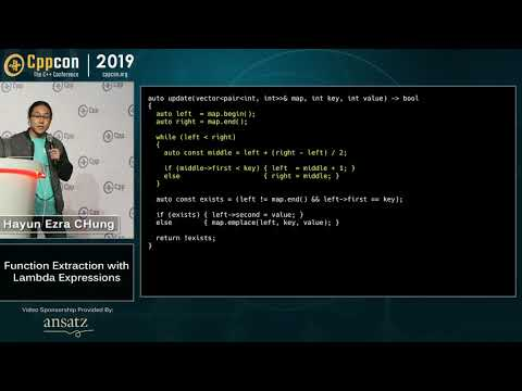 """CppCon 2019: Hayun Ezra Chung """"Function Extraction With Lambda Expressions"""""""