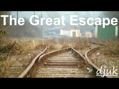 DJUK - The Great Escape (EP)