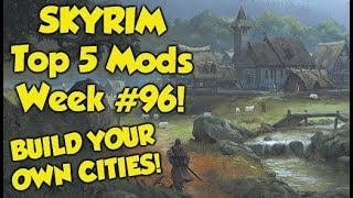 Skyrim Top 5 Mods of the Week #96 (Xbox One Mods)