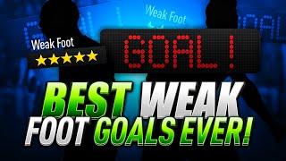 BEST WEAK FOOT GOALS EVER!