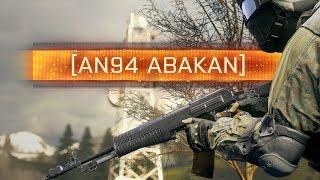 ► An-94 Verdict! - Battlefield 4