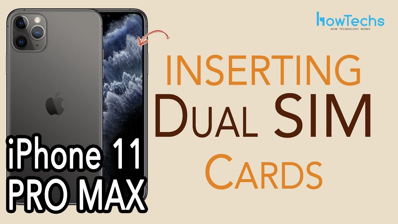 Iphone 11 Pro Max How To Insert And Remove Dual Sims Howtechs Youtube