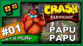 Let's Play: Crash Bandicoot - Parte 1 - Papu Papu