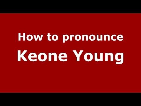 How to pronounce Keone Young American EnglishUS   PronounceNames.com