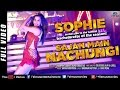 Download Sajan Main Nachungi - Sophie's Hot Bachelorette | Latest HD | Singles Top Chart EPISODE 16 MP3 song and Music Video