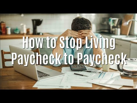 How to Stop Living Paycheck to Paycheck: 7 Strategies You Can Implement IMMEDIATELY!