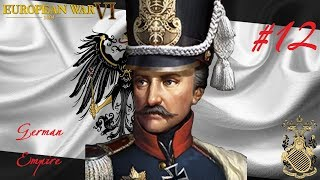 German Empire (The Birth of the Empire) - European War 6 #12