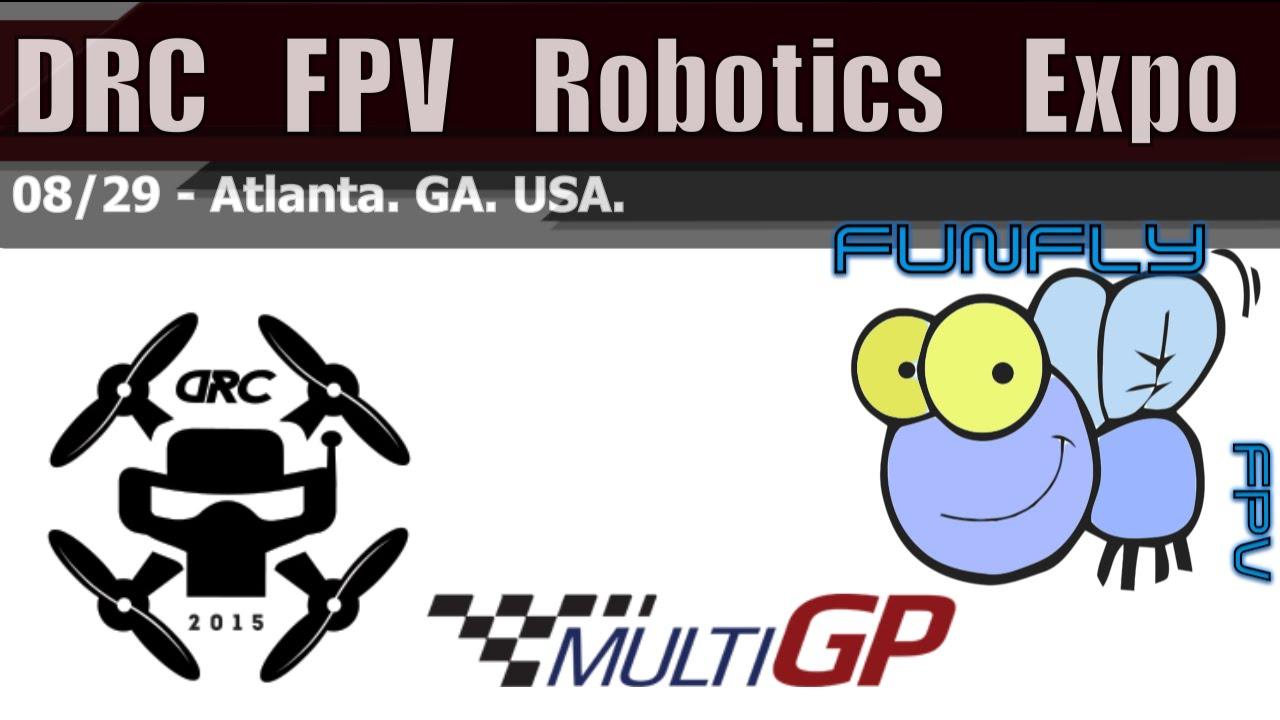 DRC FPV Robotics Expo 2015