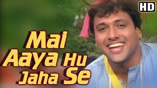 Video Main Aaya Hoon Jahan Se (HD) - Chhote Sarkar Song - Govinda - Govinda's Superhit Dance Number download MP3, 3GP, MP4, WEBM, AVI, FLV Maret 2018