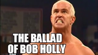 Hollycaust: The Ballad of Bob Holly