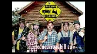 Redneck Roadkill - Little Miss Honky Tonk