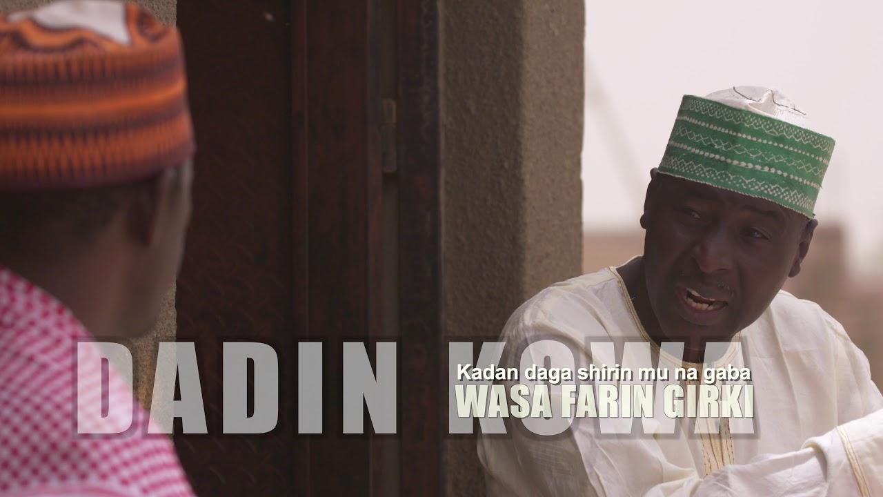 Download Dadin Kowa | Wasa Farin Girki | Kashi Na 31