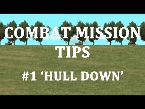Combat Mission tips series - #1 - Position Armour 'Hull Down'