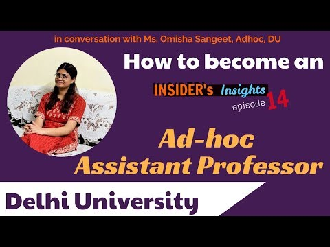 How To Become An Adhoc Assistant Professor At Delhi University | INSIDER's INSIGHTS Ep 14