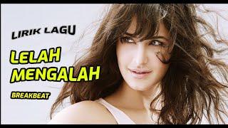 Download Lagu DJ BREAKBEAT LELAH MENGALAH - Lirik Lagu Nayunda mp3