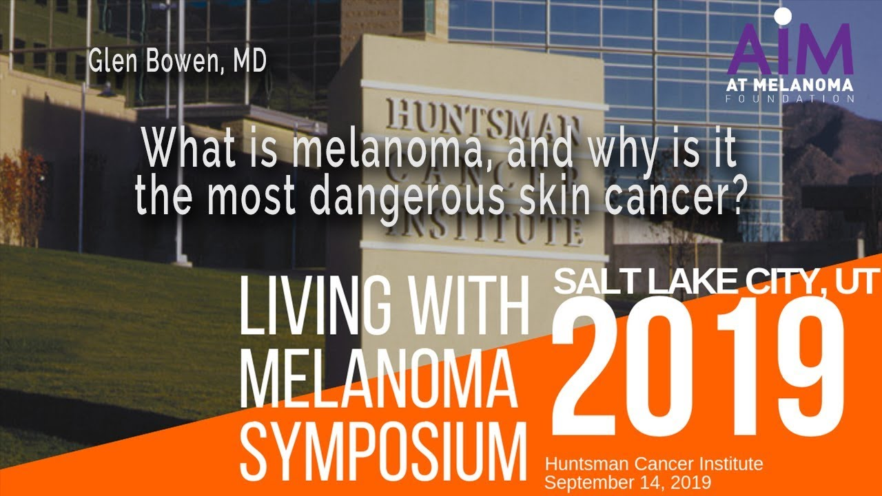 What Is Melanoma And Why Is It The Most Dangerous Skin Cancer Youtube