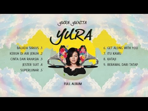YURA YUNITA - YURA (Full Album)