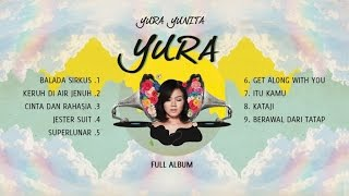 Video YURA YUNITA - YURA (Full Album) download MP3, 3GP, MP4, WEBM, AVI, FLV Maret 2018