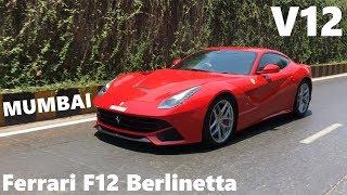 Ferrari F12 Berlinetta in Mumbai | India