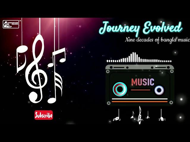 🆆🅾🆁🅻🅳 🅼🆄🆂🅸🅲 🅳🅰🆈 🆂🅿🅴🅲🅸🅰🅻   Journey Evolved - Nine decades of bangla music   Bengali Songs