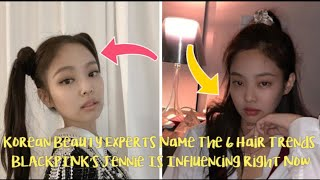 Korean Beauty Experts Name The 6 Hair Trends BLACKPINK's Jennie Is Influencing Right Now