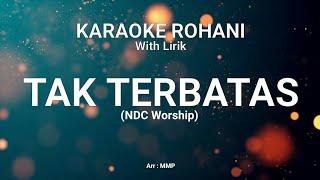 TAK TERBATAS - KARAOKE ROHANI KRISTEN screenshot 4