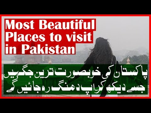 Top Most beautiful places to visit in pakistan with family | adventure and enjoyment | the tourist