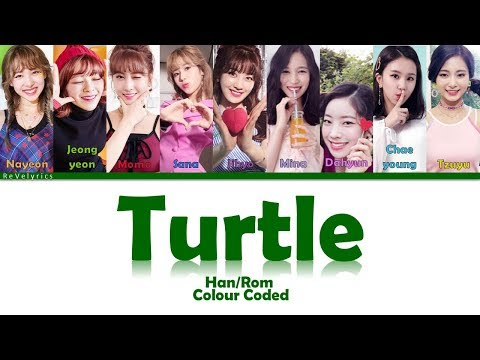 TWICE (트와이스) TURTLE (거북이) LYRICS (Han/Rom) COLOUR CODED