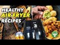 Must Try Healthy Air Fryer Recipes - Guacamole, Pancakes & Patatas Bravas