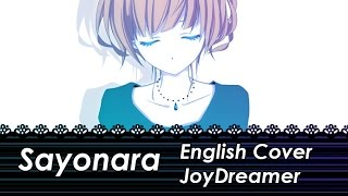Sayonara (English Cover) 【JoyDreamer】