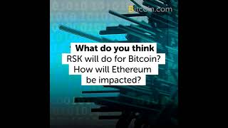 Bitcoin-Based Ethereum Smart Contract and Sidechain Rival RSK Launches Today