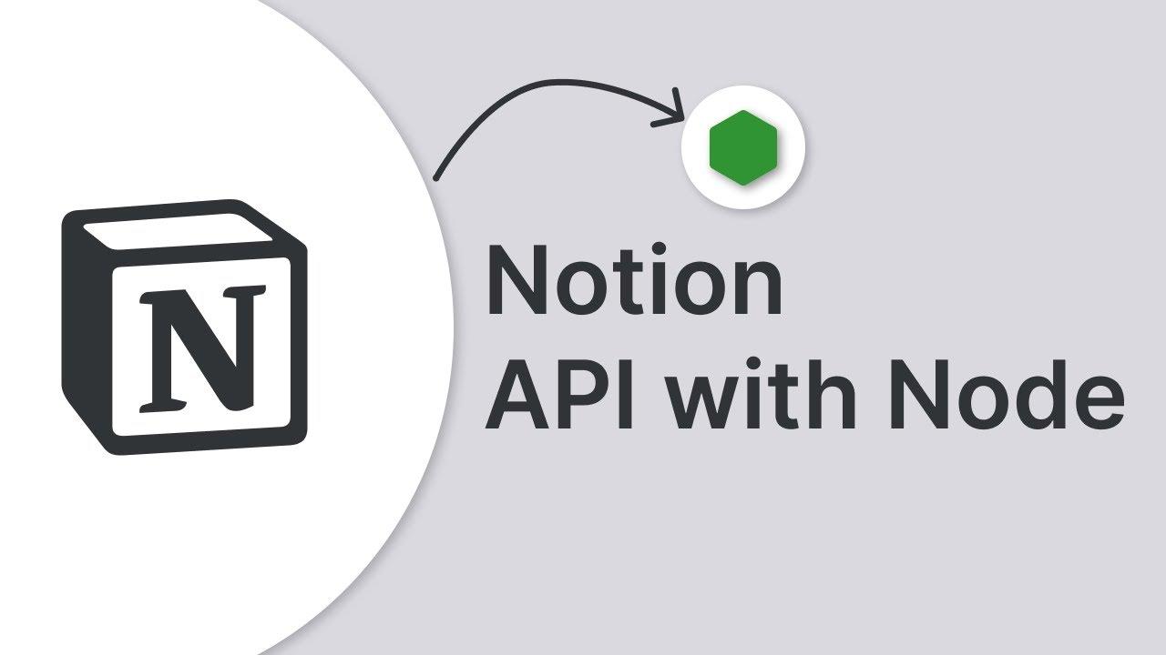Notion API Introduction with Node.js