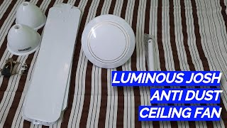 Luminous Josh 12mm Anti Dust Ceiling Fan | White | Unboxing And Details | 70 Watt