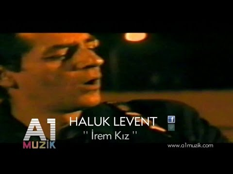 Haluk Levent - İrem Kız