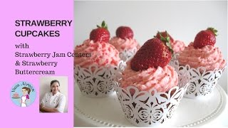 Strawberry Cupcakes With Strawberry Jam Centers And Strawberry Buttercream