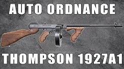 A Close Look At Auto Ordnance Thompson 1927A1 Rifle