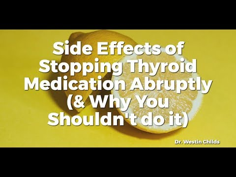 Side Effects Of Stopping Thyroid Medication Abruptly Why You