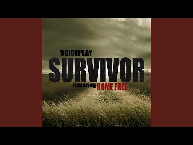 Survivor (feat. Home Free)