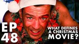 What Defines a Christmas Movie? (FFFS Podcast Episode 48)