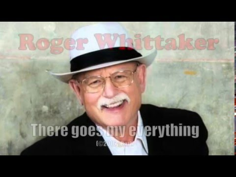 Roger Whittaker - There Goes My Everything (Karaoke)