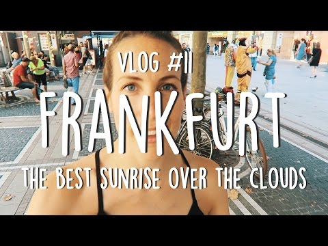 THE BEST SUNRISE OVER THE CLOUDS IN FRANKFURT, GERMANY | VLOG 11